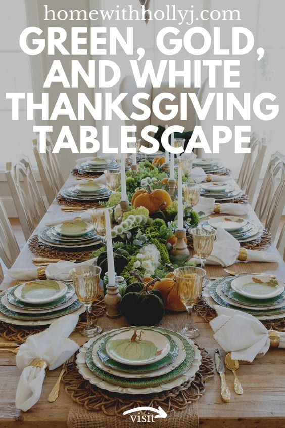 Green, Gold, and White Thanksgiving Tablescape